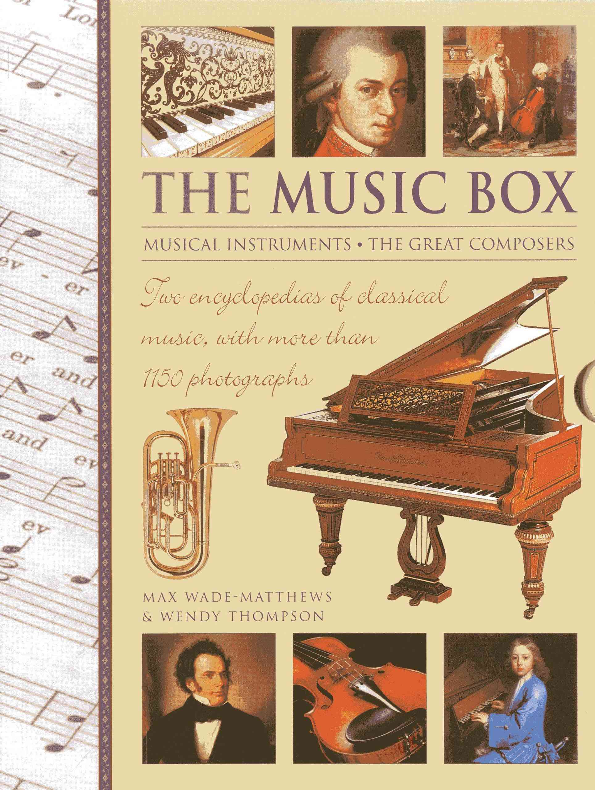 The Music Box: Musical Instruments and the Great Composers By Wade-Matthews, Max/ Thompson, Wendy